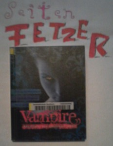 Vampire - Anleitung zur Unsterblichkeit