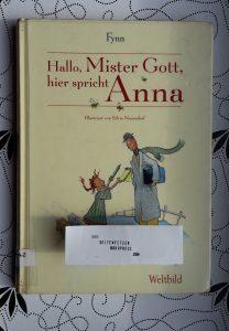 Fynn: Hallo, Mister Gott, hier spricht Anna
